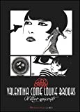 Guido Crepax: Valentina come Louise Brooks. Il libro nascosto