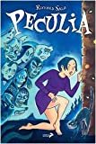 Richard Sala: Peculia. Le strane avventure di una strana ragazza