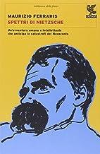 Spettri di Nietzsche. Un'avventura…