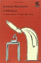 Staminalia by Armando Massarenti