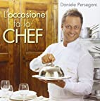 L'occasione fa lo chef by Daniele…