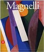 Alberto Magnelli. Da Firenze a Parigi by…