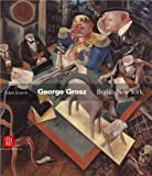 Jentsch, Ralph: George Grosz: Berlin-New York