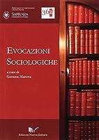 Evocazioni sociologiche by Marotta Gemma