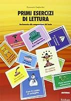 Gagliardini, E: Primi esercizi di lettura.…