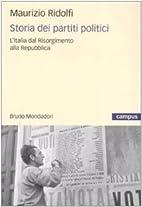 Storia dei partiti politici. L'Italia…