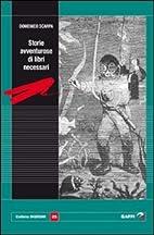 Storie avventurose di libri necessari by…