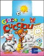 Giochi di cuccioli by Lorella Flamini