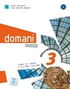 Domani: Libro 3 (Italian Edition)