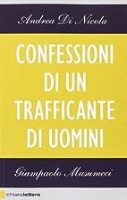 Confessioni di un trafficante di uomini by…