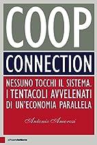 Coop Connection: Nessuno tocchi il sistema.…