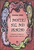 Roman Dirge: I mostri nel mio pancino e nuove storielle per macabri fanciulli