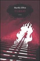 Fuego by Marilù Oliva