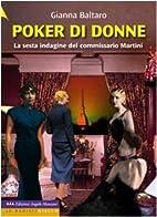Poker di donne: la sesta indagine del…