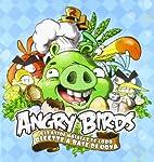 Angry birds. Gli avidi maiali e le loro…