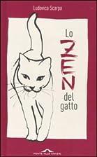 Lo zen del gatto by Ludovica Scarpa