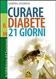 Gabriel Cousens: Curare il diabete in 21 giorni