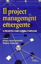 Il project management emergente: il progetto…