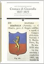 Cronaca di Guastalla 1837-1875 trascritta da…