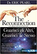 The reconnection. Guarisci gli altri…
