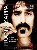 Neil Slaven: Frank Zappa. Il Don Chisciotte elettrico