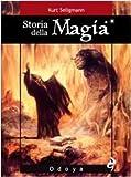Kurt Seligmann: Storia della magia