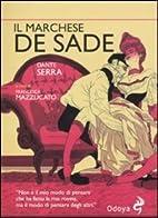 Il marchese de Sade by Dante Serra