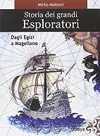 Storia dei grandi esploratori: dagli Egizi a…
