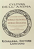 Morale filosofica e morale religiosa. Pagine…