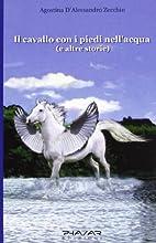 Il ‰cavallo con i piedi nell'acqua e altre…