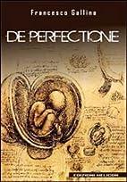 De perfectione by Francesco Gallina