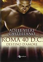 Roma 40 d. C. Destino d'amore by Adele…