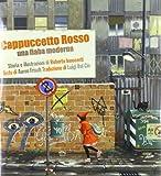 Roberto Innocenti: Cappuccetto rosso. Una fiaba moderna