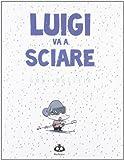 Guy Delisle: Luigi va a sciare