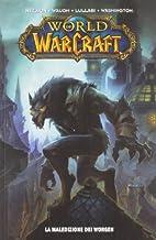 La maledizione del Worgen. World of Warcraft…
