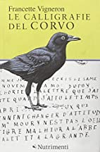 Le calligrafie del corvo by Francette…