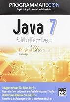 Programmare con Java 7 by Dario Guadagno