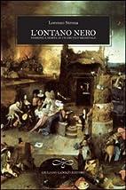 L'Ontano nero by Strona Lorenzo