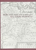 Mercanti toscani e Bruges nel tardo Medioevo…