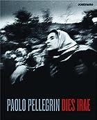 Paolo Pellegrin. Dies irae