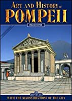 Art and History of Pompeii: with the…