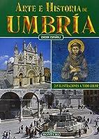 Arte e historia de Umbría by Giuliano…