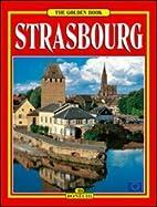 Golden Book of Strasbourg by Annamaria…