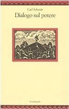 Dialogo sul potere by Carl Schmitt