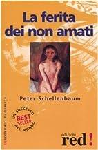 La ferita dei non amati by Peter…