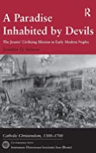 A Paradise Inhabited by Devils: The Jesuits'…