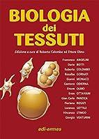 [2]: Biologia dei tessuti by E. Olmo R.…