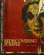 Rediscovering Pompeii: Exhibition by…