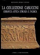 La collezione Casuccini: storia della…