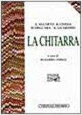 La Chitarra (Biblioteca di cultura musicale.…